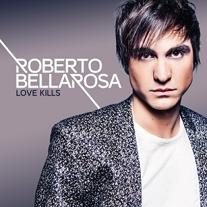 BE_Roberto_Bellarosa_-_Love_Kills_Cover