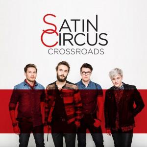 Satin-Circus-Crossroads